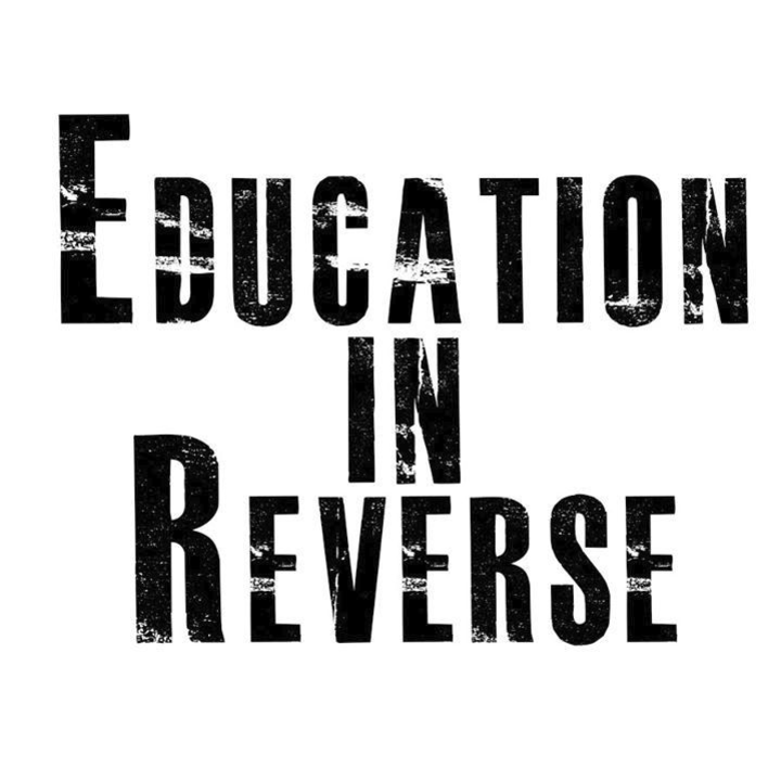 Education In Reverse Tour Dates