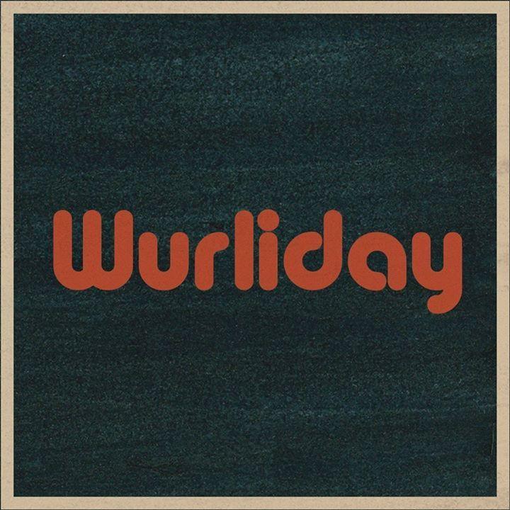 Wurliday Tour Dates