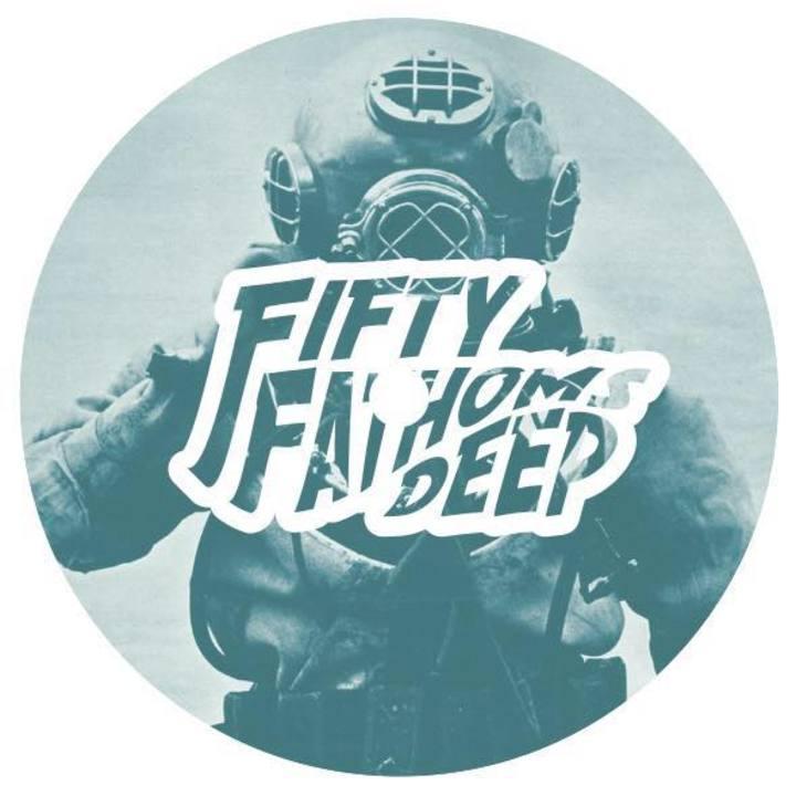 Fifty Fathoms Deep Tour Dates