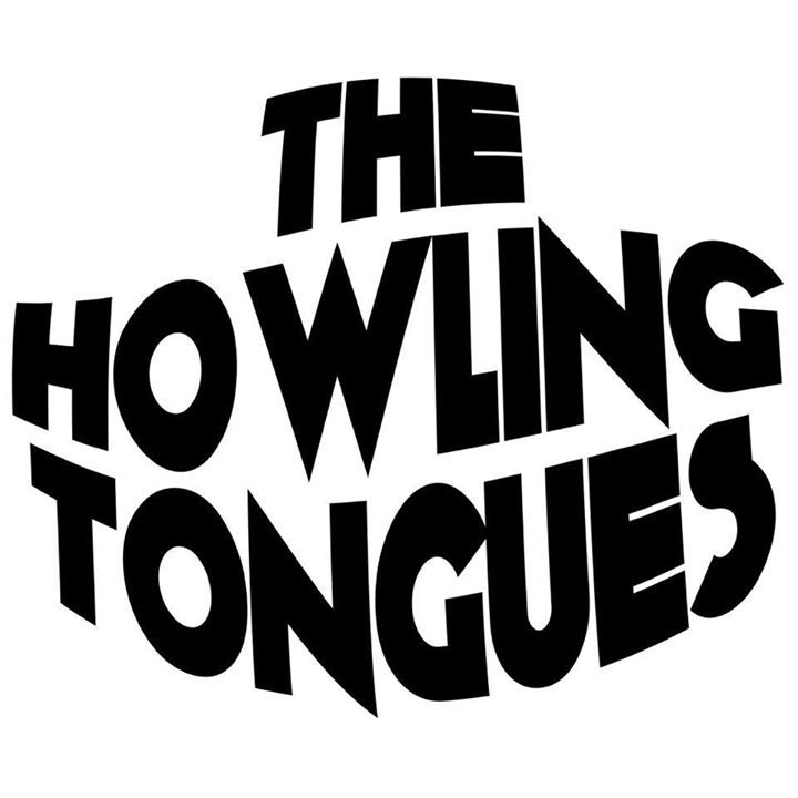The Howling Tongues Tour Dates