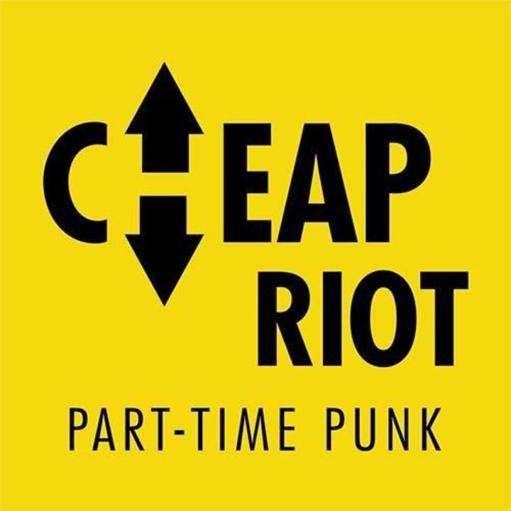 Cheap Riot Tour Dates