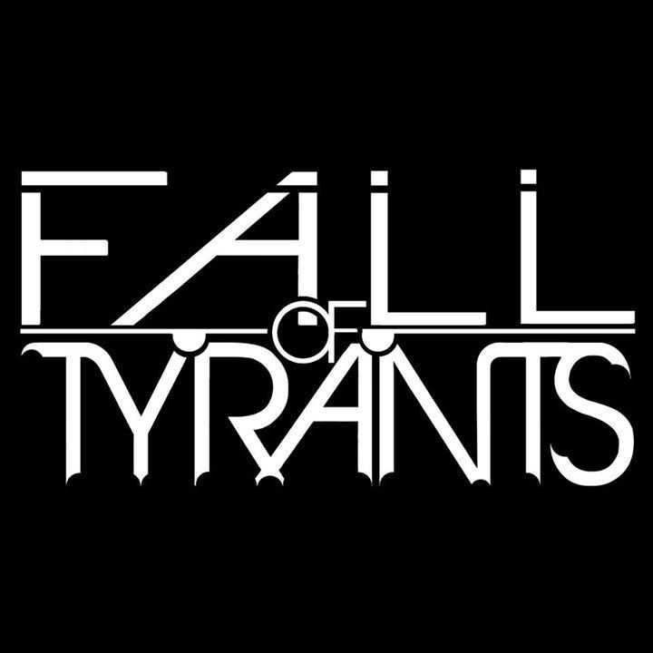 Fall Of Tyrants Tour Dates