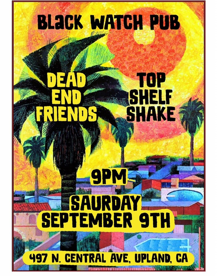 Dead End Friends @ Black Watch Pub - Upland, CA