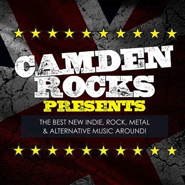Camden Rocks Presents @ The Monarch - London Borough Of Camden, United Kingdom