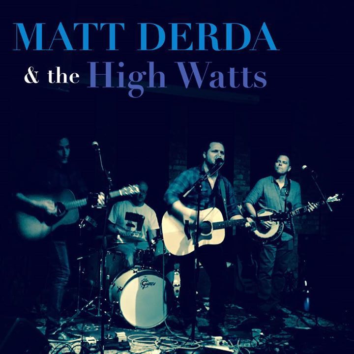 Matt Derda & the High Watts Tour Dates