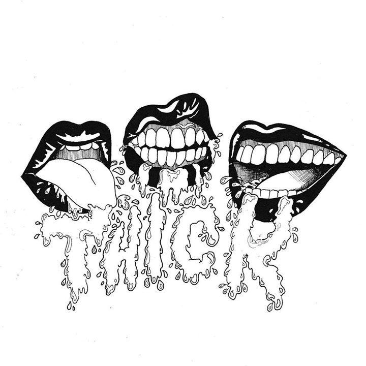 Thick Tour Dates