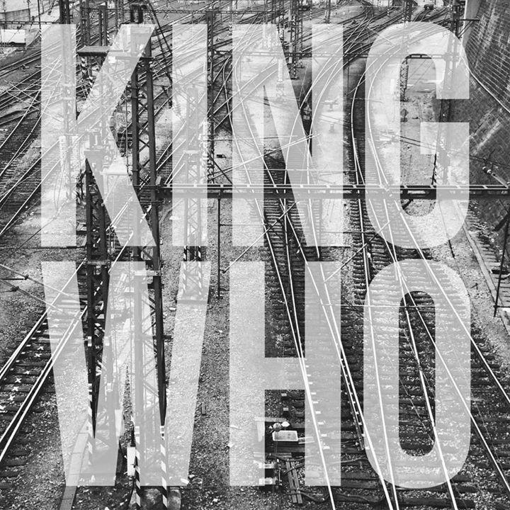 KING WHO Tour Dates