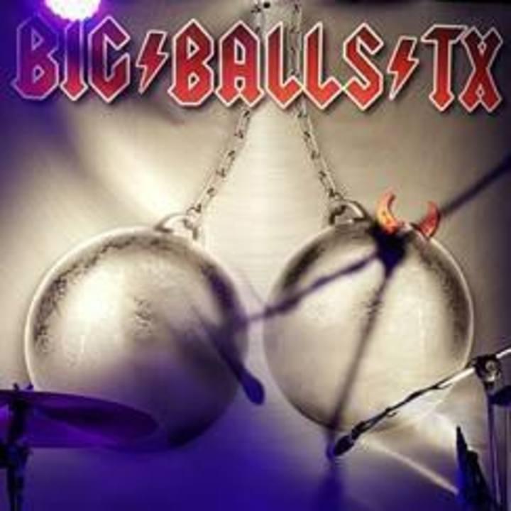 Big Balls TX Tour Dates