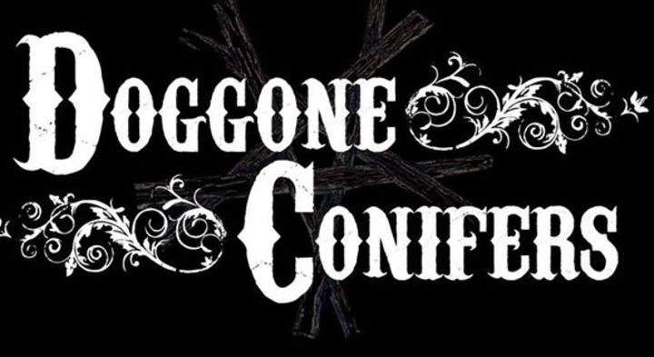 Doggone Conifers Tour Dates