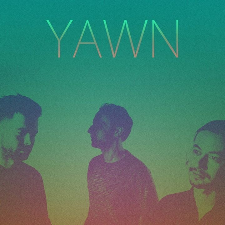 Yawn Tour Dates