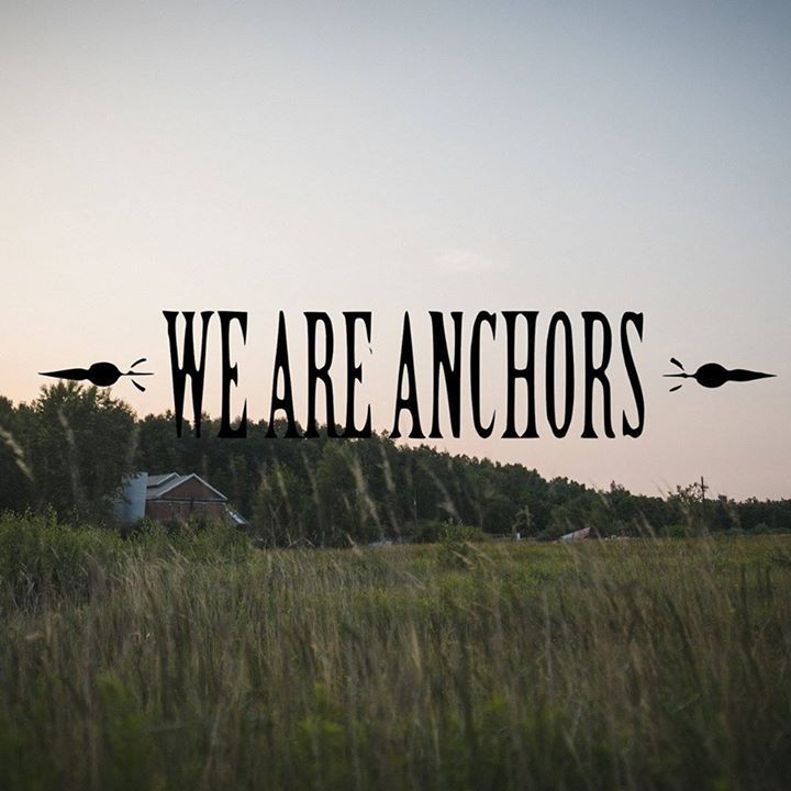 We Are Anchors Tour Dates