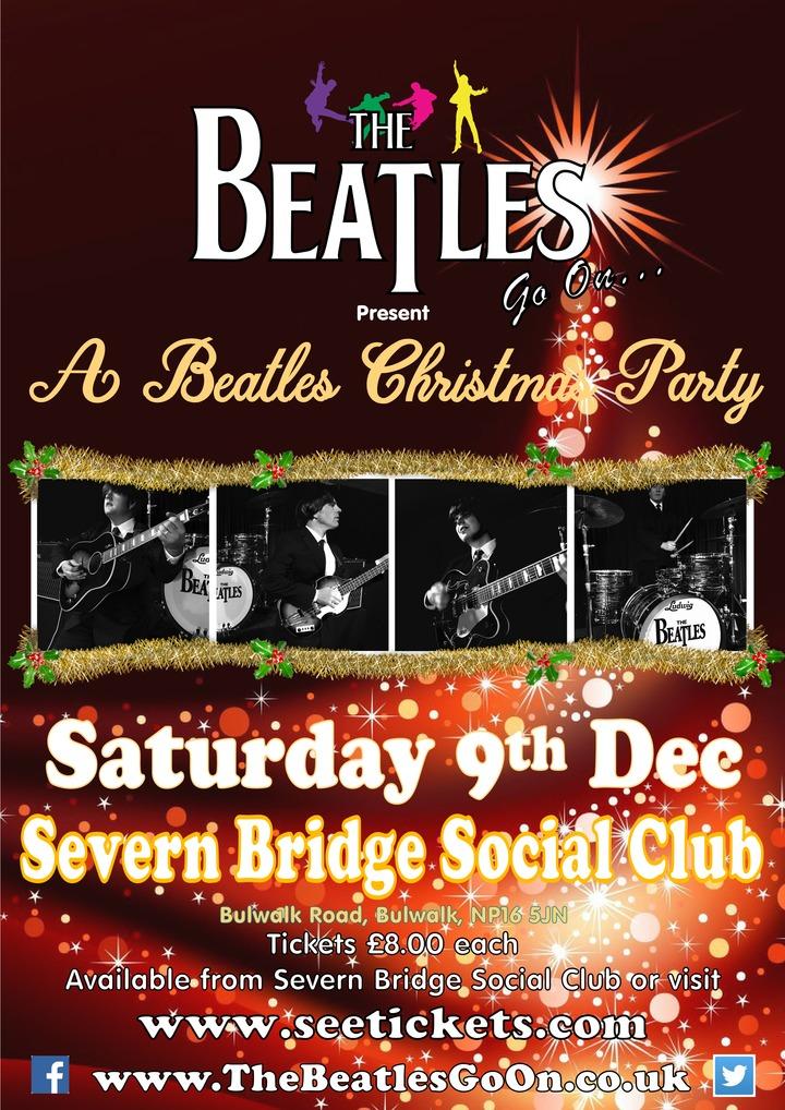 The Beatles Go On - Beatles Tribute Band @ SEVERN BRIDGE SOCIAL CLUB - Chepstow, United Kingdom