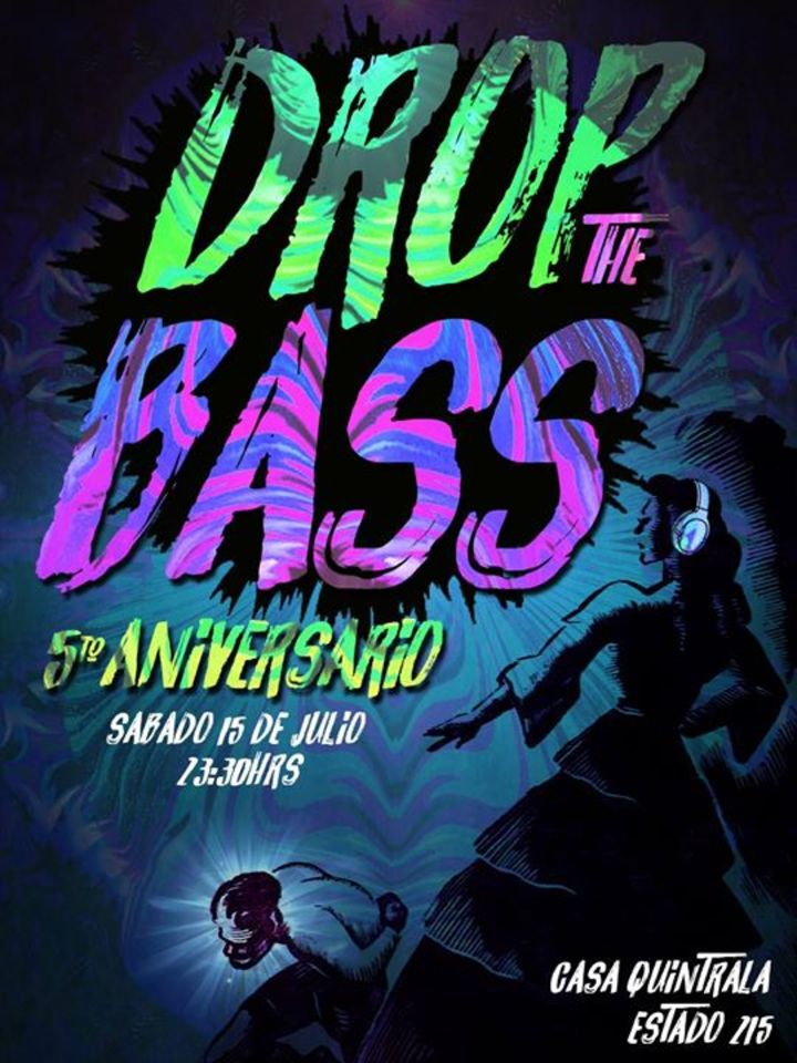 Drop The BASS - Fiestas Dubstep Tour Dates