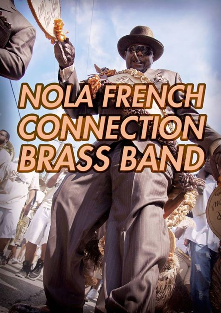 NOLA FRENCH CONNECTION BRASS BAND Tour Dates