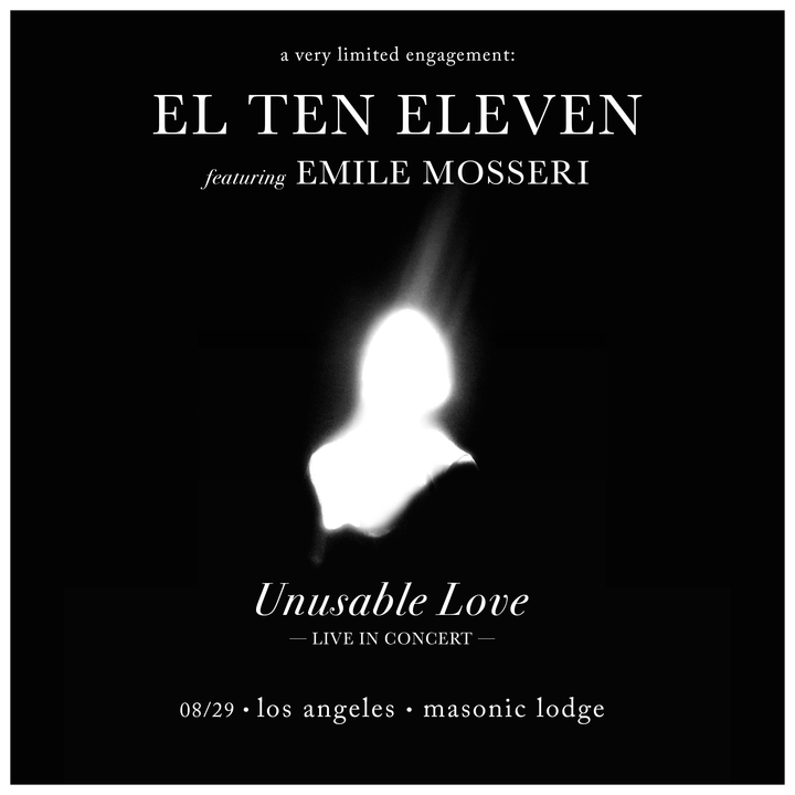 El Ten Eleven @ The Masonic Lodge at Hollywood Forever - Los Angeles, CA