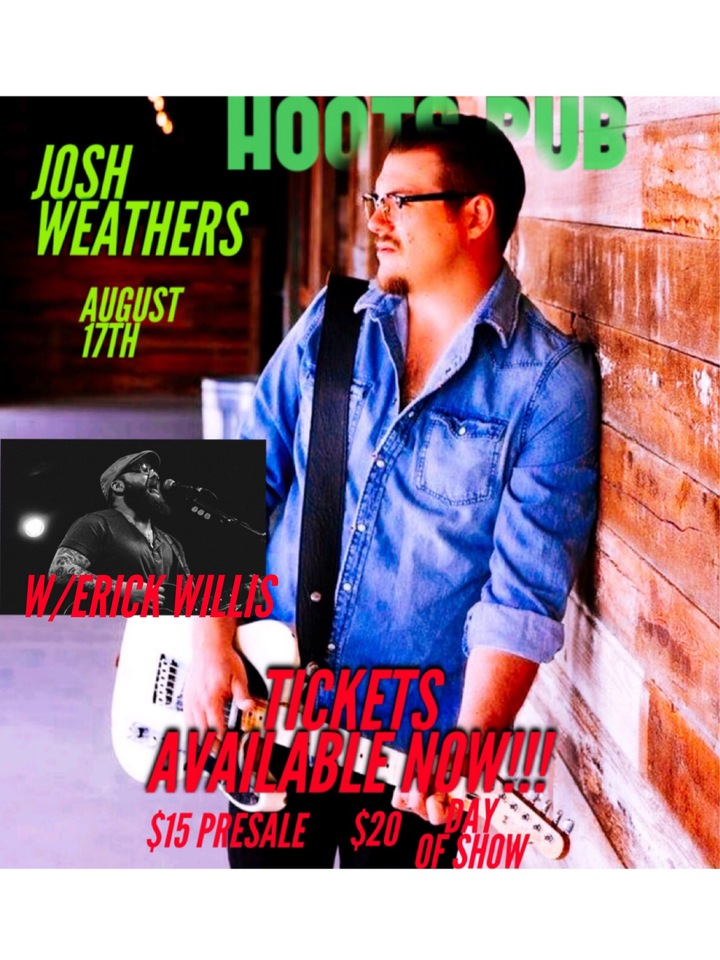 Hoots Pub @ Josh Weathers W/Erick Willis - Amarillo, TX