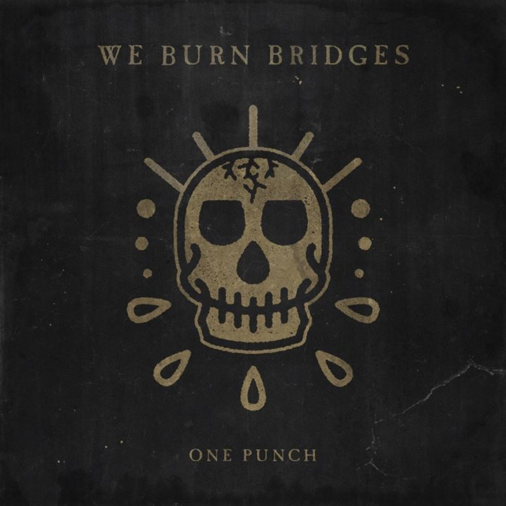 We Burn Bridges Tour Dates