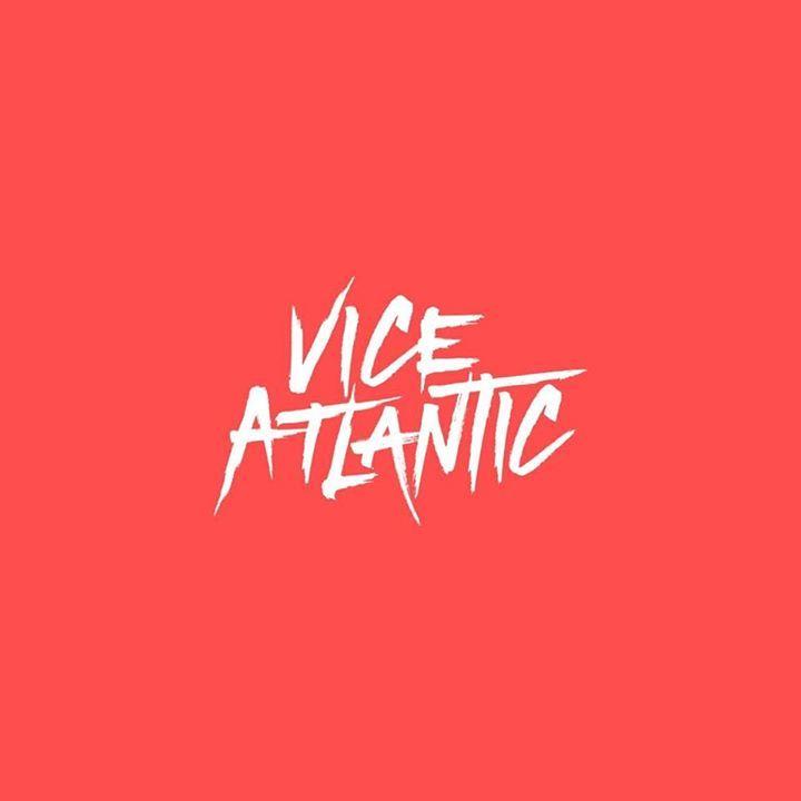 Vice Atlantic Tour Dates