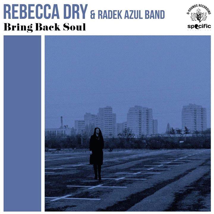 Rebecca Dry & Radek Azul Band Tour Dates
