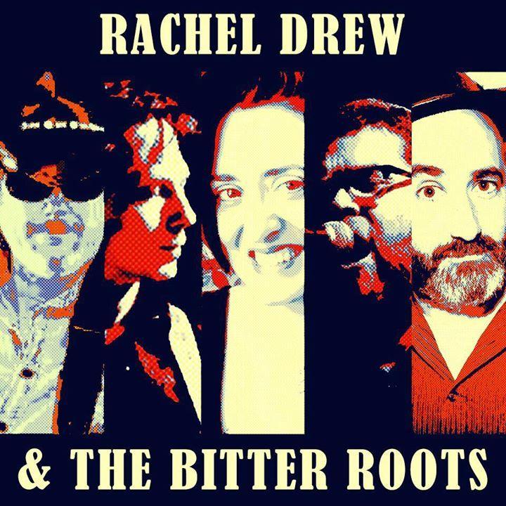 Rachel Drew & the Bitter Roots Tour Dates
