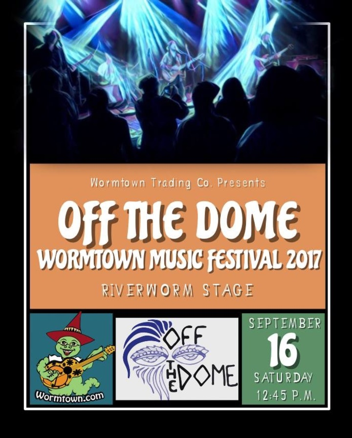 Off The Dome @ Wormtown Music Festival  - Greenfield, MA