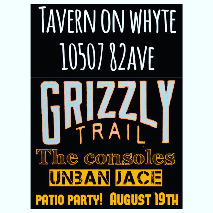 Grizzly Trail @ Tavern On Whyte  - Edmonton, Canada