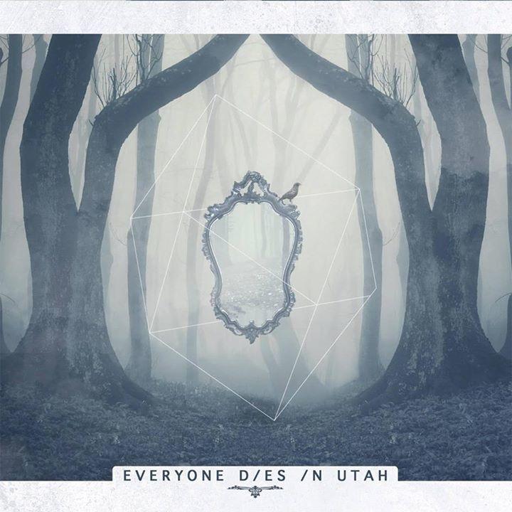 Everyone Dies In Utah Tour Dates