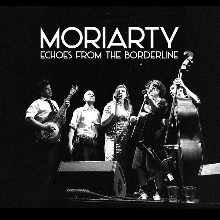 Moriarty The Band Tour Dates
