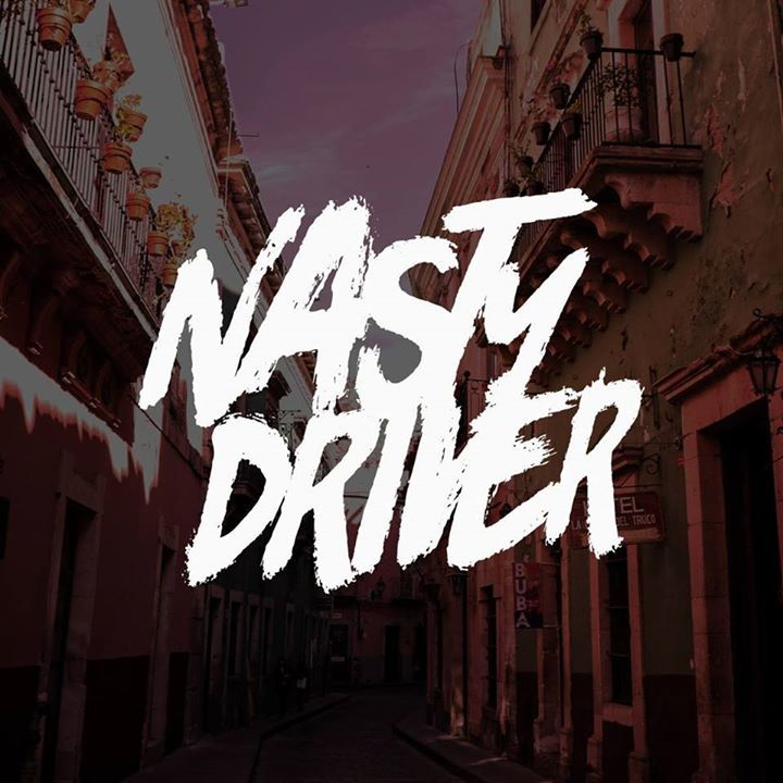 Nasty Driver Tour Dates