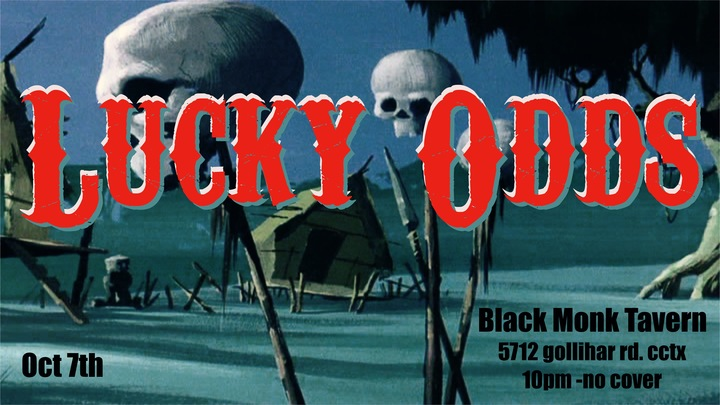 The Lucky Odds @ Black Monk Tavern - Corpus Christi, TX