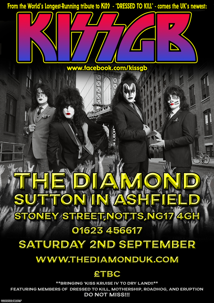 KISS GB @ The Diamond - Sutton In Ashfield, United Kingdom