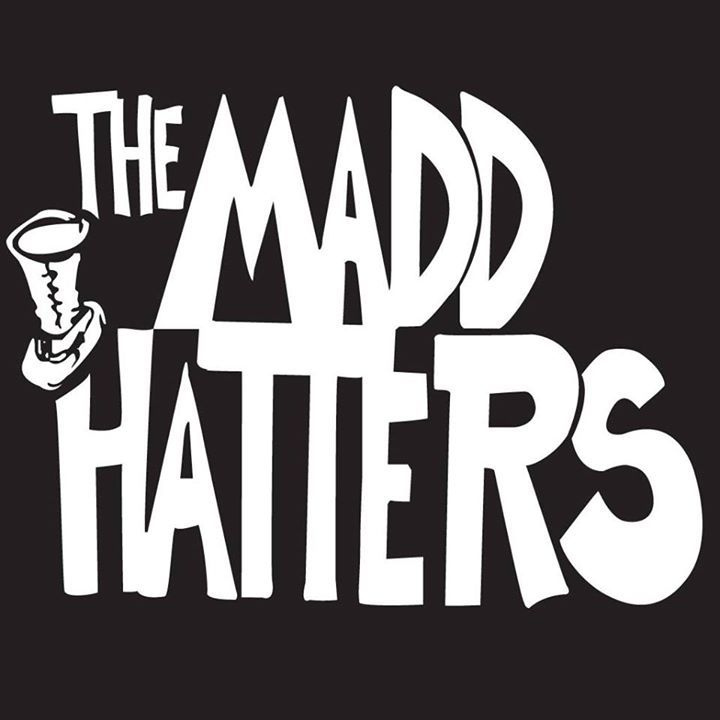 Madd Hatters Tour Dates