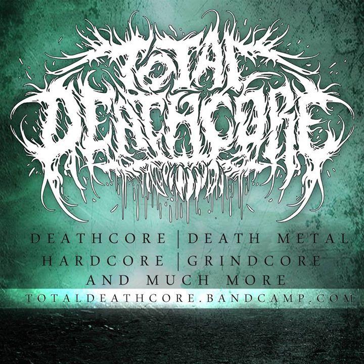 Total Deathcore Tour Dates