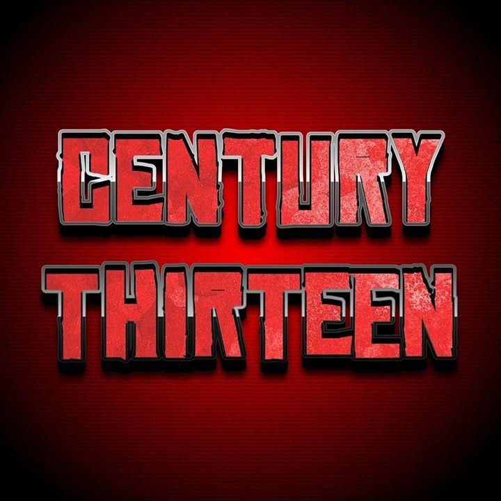 Century Thirteen Tour Dates