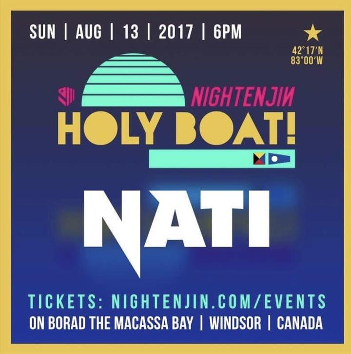 Nati @ Holy Boat - Windsor, Canada