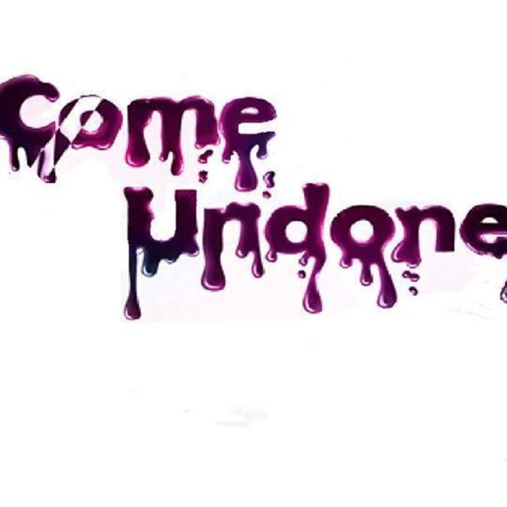 Come Undone Tour Dates