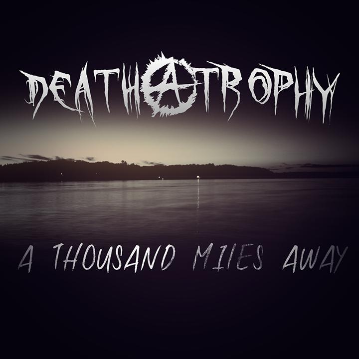 Deathatrophy Tour Dates