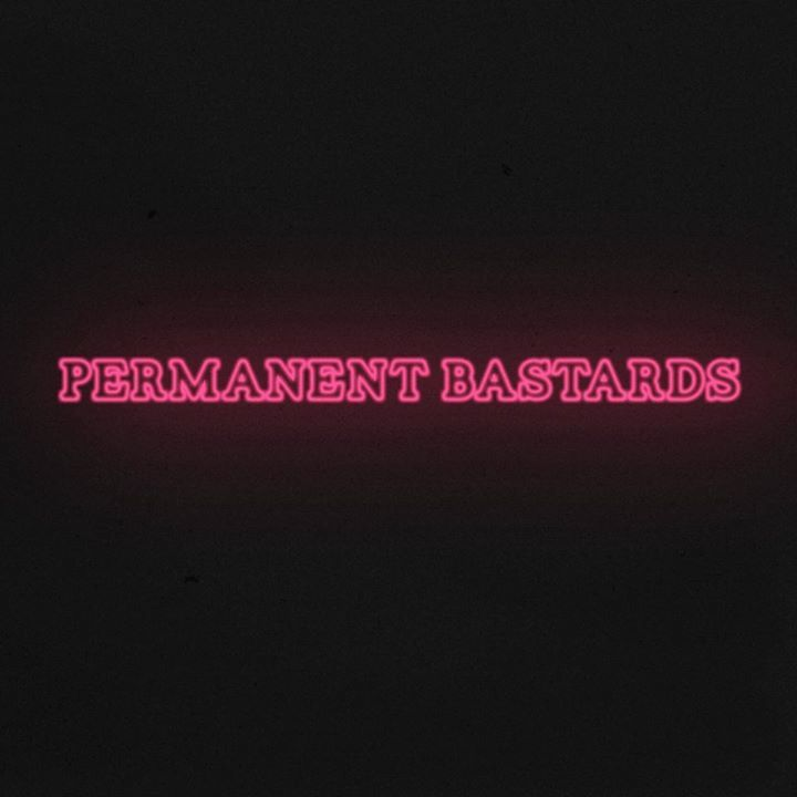 Permanent Bastards Tour Dates