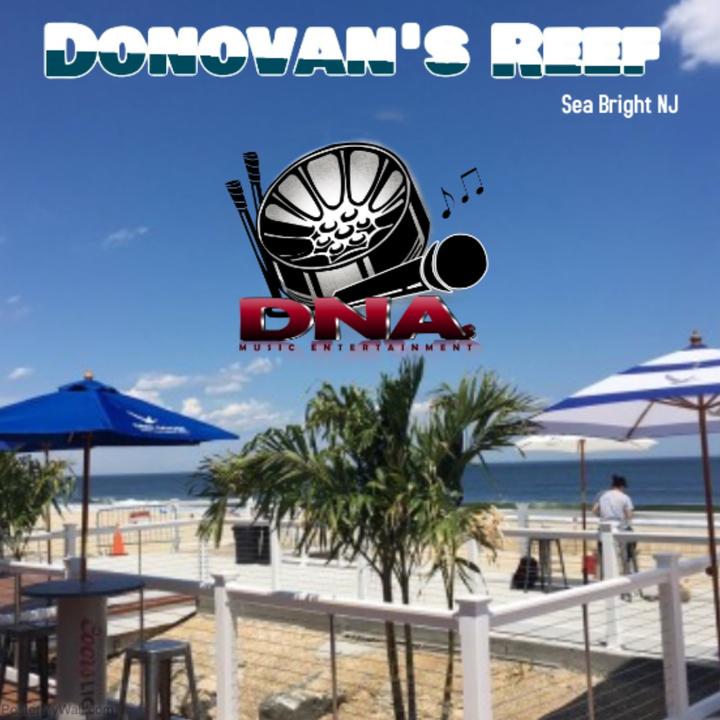 DNA's Music Entertainment @ Donovan's Reef - Sea Bright, NJ