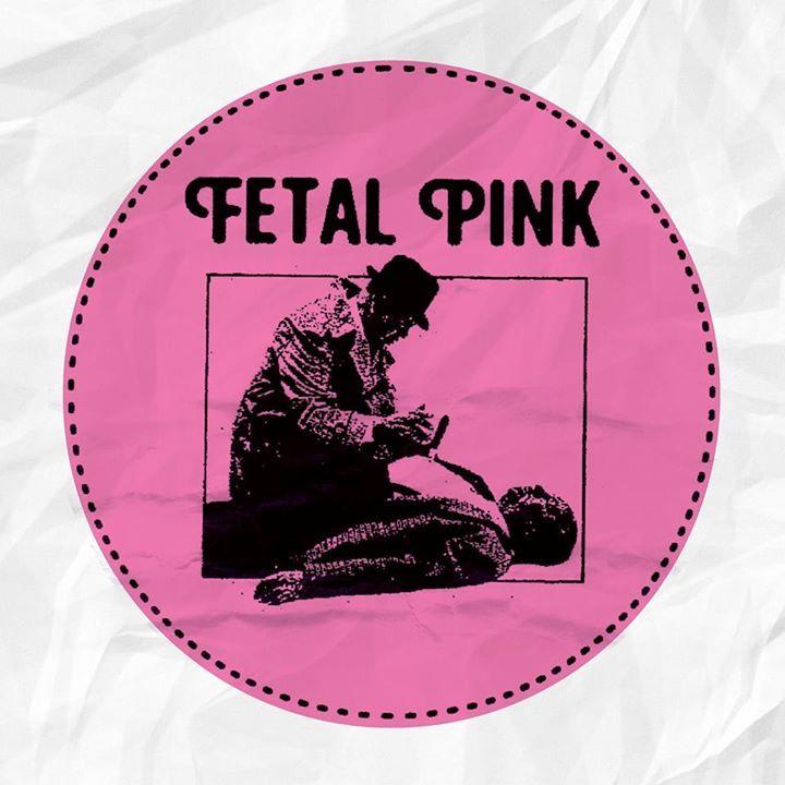 Fetal Pink Tour Dates