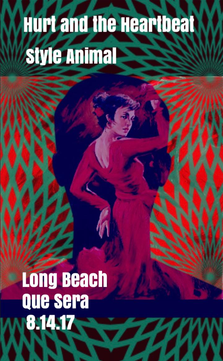 Hurt and the Heartbeat @ Que Sera - Long Beach, CA