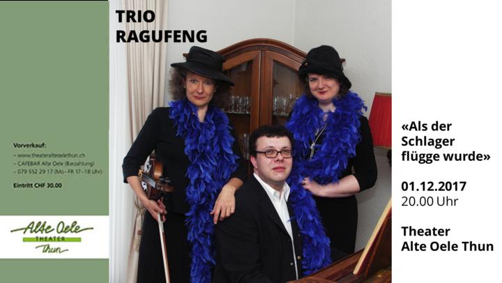 Trio Ragufeng @ Theater Alte Oele - Thun, Switzerland