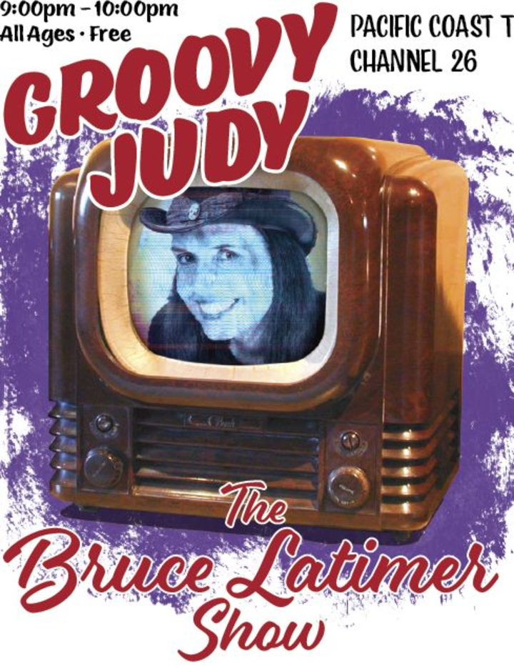Groovy Judy @ The Bruce Latimer Show - Pacific Coast TV Channel 26 - Pacifica, CA