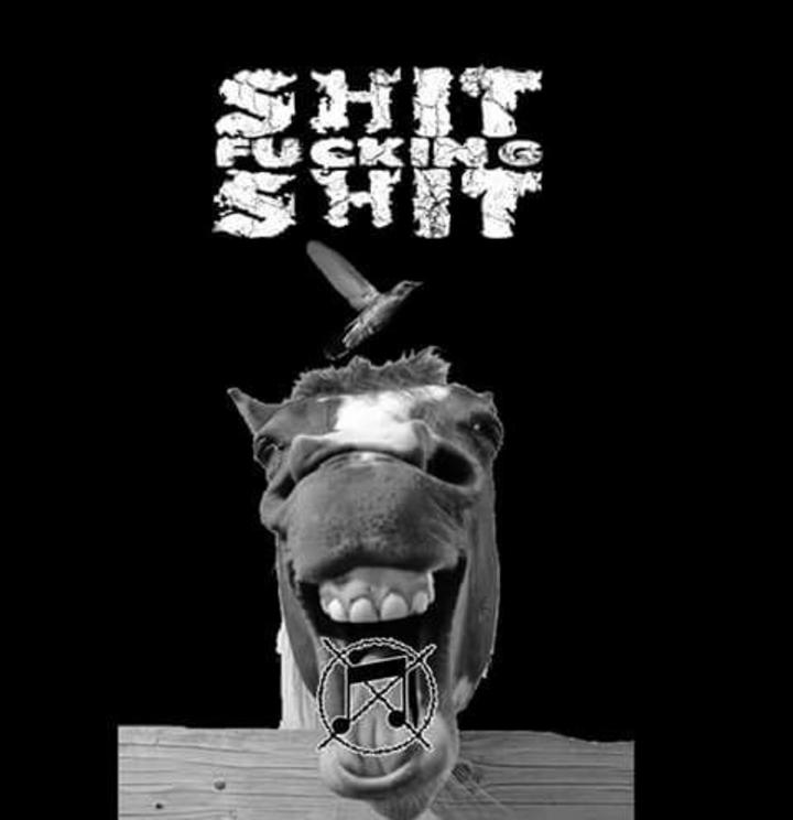 Shitfuckingshit Tour Dates