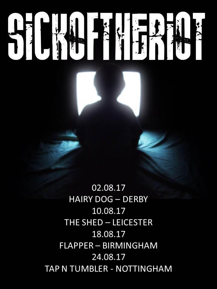 Sickoftheriot @ Tap N Tumbler - Nottingham, United Kingdom