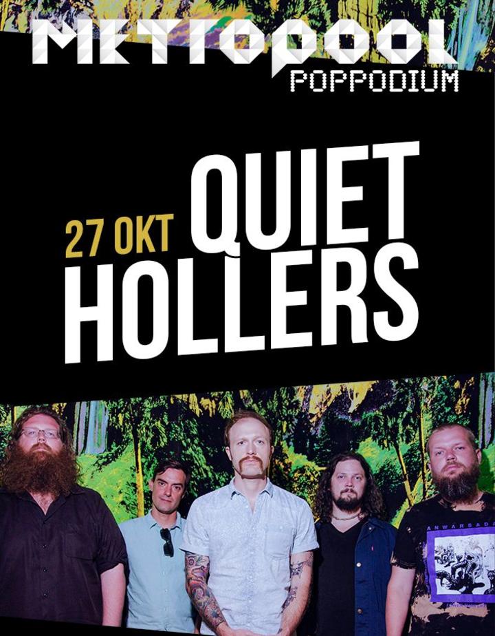 Quiet Hollers @ Metropool - Hengelo, Netherlands