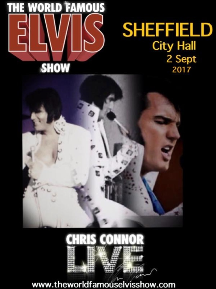 The World Famous Elvis Show starring Chris Connor @ Sheffield City Hall  - Sheffield, United Kingdom