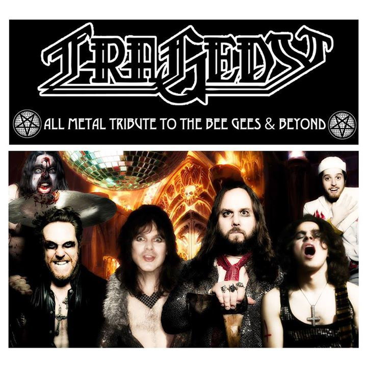 Tragedy: All Metal Tribute to The Bee Gees & Beyond @ The Fleece - Bristol, United Kingdom