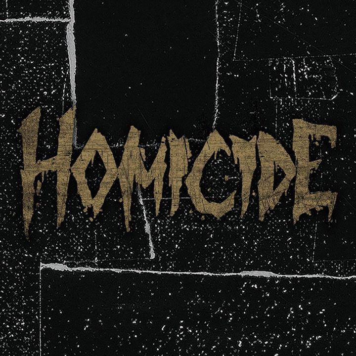 Homicide Tour Dates