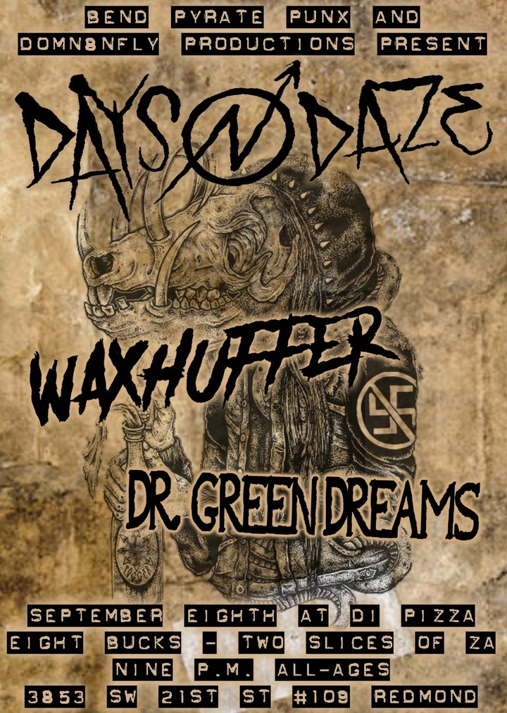 Dr Green Dreams @ Di Pizza - Redmond, OR